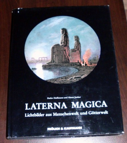 9783887250904: Laterna magica: Lichtbilder aus Menschenwelt und Götterwelt