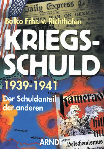 9783887411039: Kriegsschuld 1939-1941: Der Schuldanteil der anderen