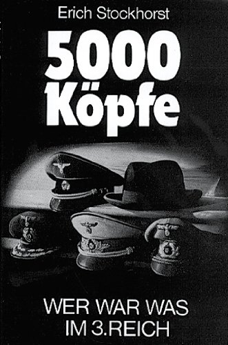 9783887411169: Fünftausend Köpfe. Wer war was im Dritten Reich