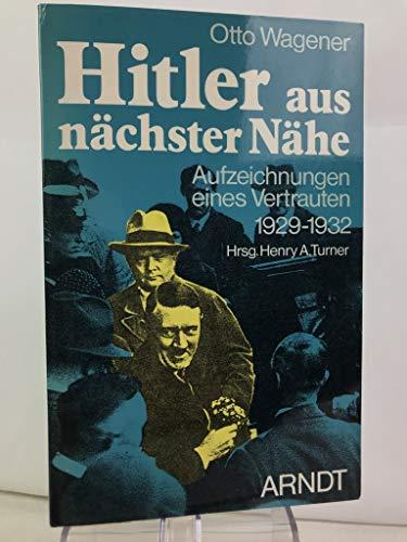 9783887411299: Hitler aus nächster Nähe. Aufzeichnungen eines Vertrauten 1929-1932