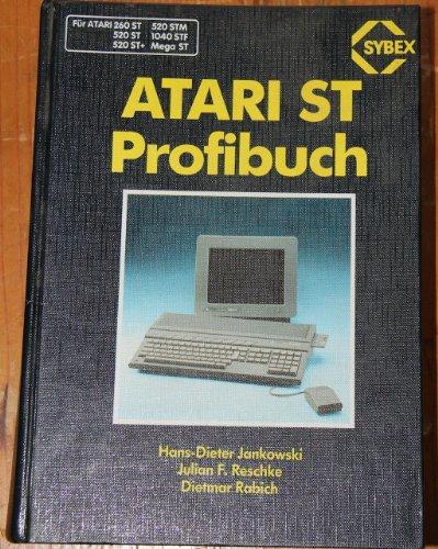 9783887455637: ATARI ST Profibuch. Für ATARI 260 ST, 520 ST, 520 St+, 520 STM, 1040 STF, Mega ST