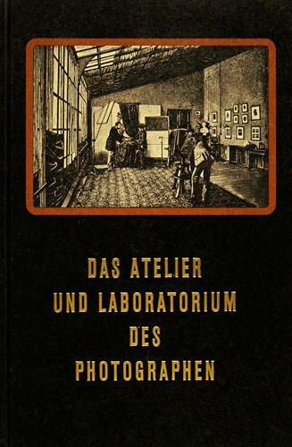 Das Atelier und Laboratorium des Photographen: Eder Josef Maria