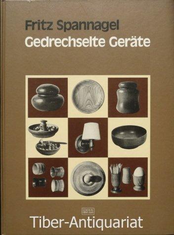 9783887462024: Gedrechselte Geräte: Mit einer Einführung in die Kulturgeschichte des Drechslerhandwerks (German Edition)