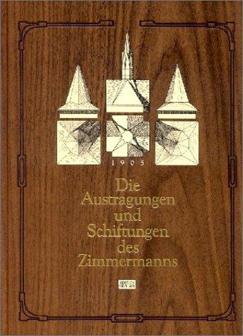 9783887462086: Die Austragungen und Schiftungen des Zimmermanns in der Theorie und Praxis