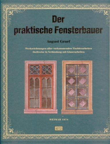 9783887462833: Der praktische Fensterbauer