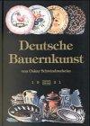 9783887464059: Deutsche Bauernkunst