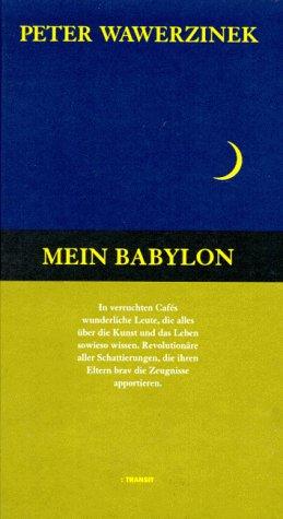 9783887471033: Mein Babylon