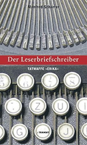 9783887472078: Der Leserbiefschreiber: Tatwaffe