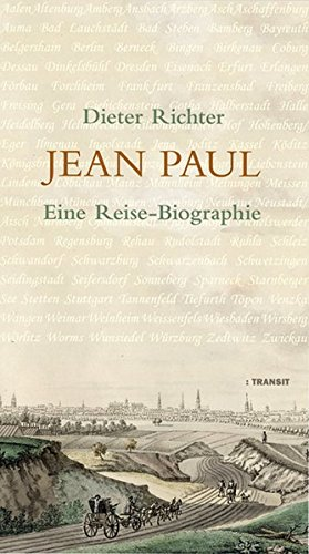 9783887472801: Jean Paul: Eine Reise-Biographie