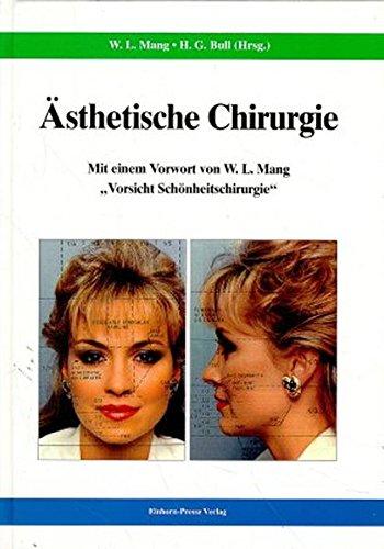 Ästhetische Chirurgie: Kongreßband 1994 Und 1995 Deutsche: Hrsg. V. Werner