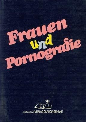 9783887690342: Frauen und Pornografie (Konkursbuch extra)