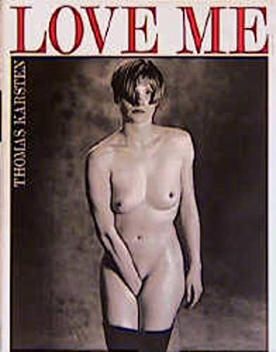 9783887691240: Love Me