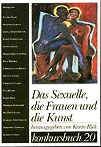 9783887692209: Konkursbuch. Zeitschrift für Vernunftkritik 20. Das Sexuelle, die Frauen und die Kunst