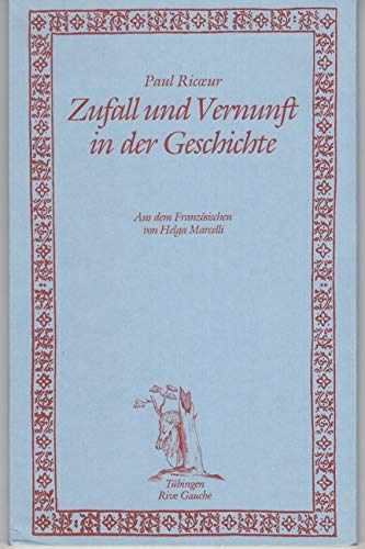 9783887693060: Zufall und Vernunft in der Geschichte: Zeit und Erz�hlung (Livre en allemand)