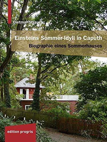 9783887770242: Einsteins Sommer-Idyll in Caputh