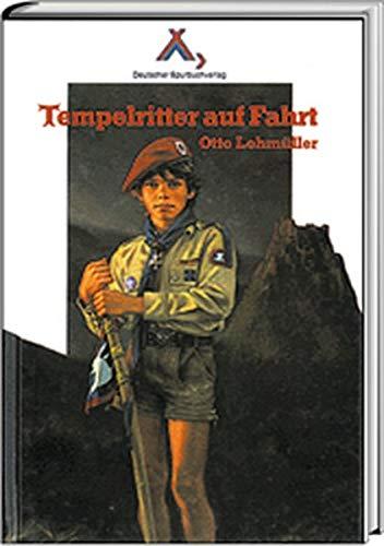 9783887780111: Tempelritter Auf Fahrteine Fahrtengeschichte