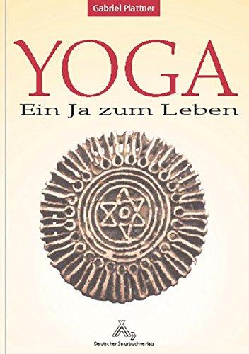 9783887782016: Yoga - ein Ja zum Leben