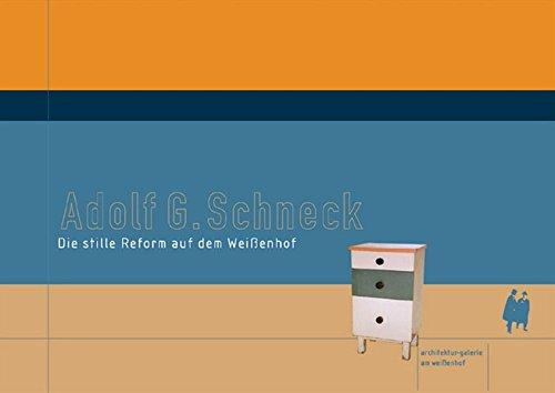 Adolf G. Schneck / Die stille Reform auf dem Weißenhof: Die stille Reform auf dem Wei&...