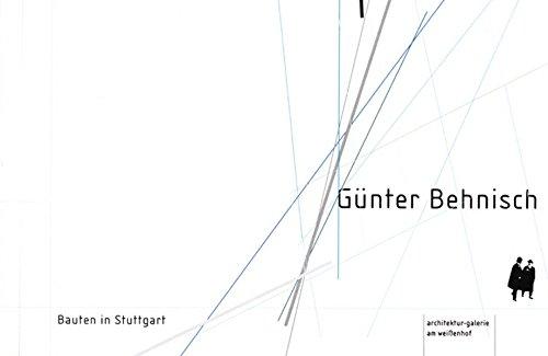 9783887782832: Günter Behnisch / Bauten in Stuttgart: Bauten in Stuttgart