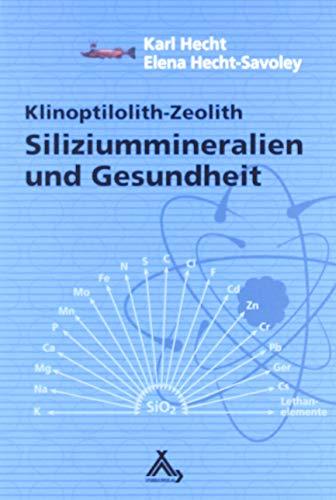 9783887783228: Siliziummineralien und Gesundheit: Klinoptilolith-Zeolith