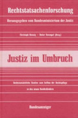 9783887845391: Justiz im Umbruch: Reichstatsachliche Studien zum Aufbau der Rechtspflege in den neuen Bundeslandern (Rechstatsachenforschung)