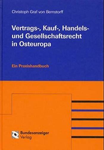 9783887849467: Vertrags-, Kauf-, Handels- und Gesellschaftsrecht in Osteuropa. Mit Hinweisen zu Investitionsbedingungen