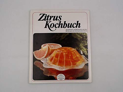Zitrus Kochbuch - Strömsdörfer, Hanne