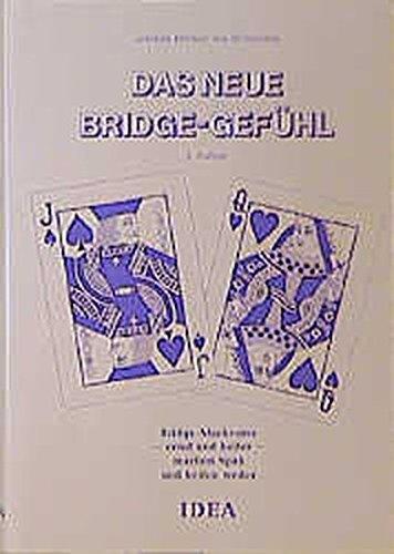 9783887930516: Das neue Bridge - Gef�hl: Bridge-Merkverse - ernst und heiter - machen Spa� und helfen weiter