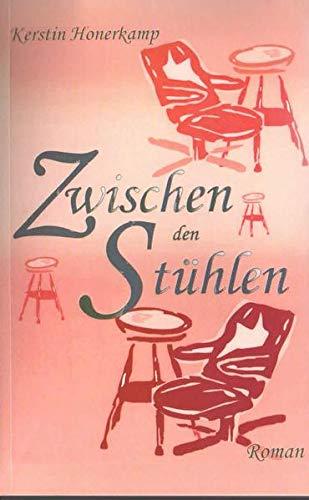 Zwischen den Stühlen: Kerstin Honerkamp