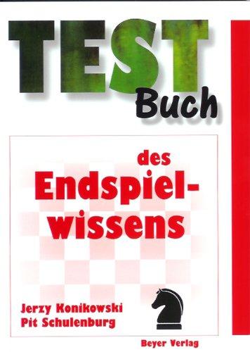 9783888051036: Testbuch des Endspielwissens