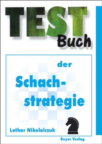 9783888051043: Testbuch der Schachstrategie
