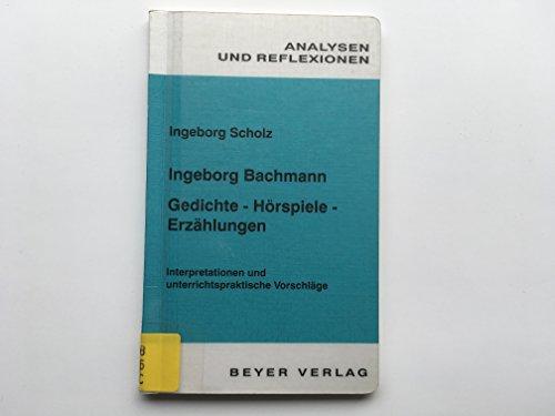 Analysen und Reflexionen, Bd.76, Ingeborg Bachmann -: Bachmann, Ingeborg: