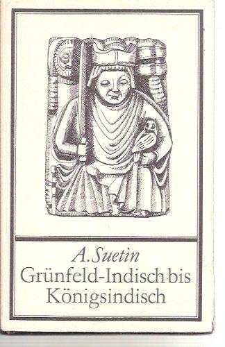 9783888053467: Grünfeld-Indisch bis Königsindisch