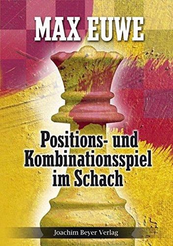 Positions- und Kombinationsspiel im Schach (3888054974) by [???]