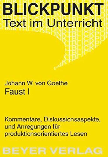 Faust I: Johann Wolfgang von Goethe