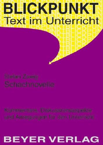 9783888055324: Schachnovelle: Kommentare, Diskussionsaspekte und Anregungen für den Unterricht