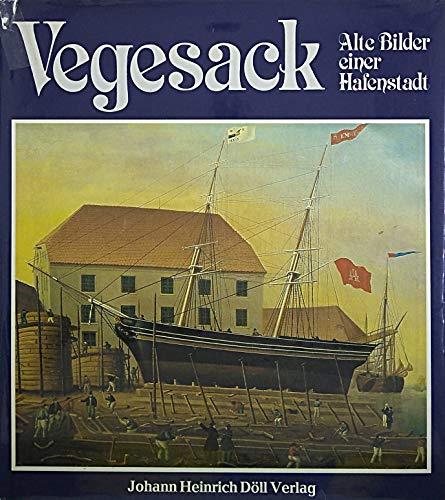 9783888080166: Vegesack Alte Bilder e. Hafenstadt
