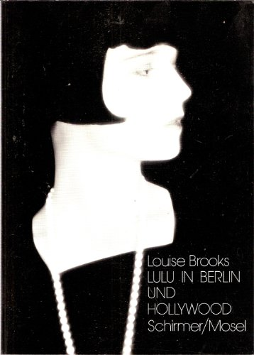 Lulu in Berlin und Hollywood. - Brooks, Louise.