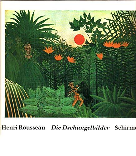 9783888141416: Henri Rousseau. Die Dschungelbilder