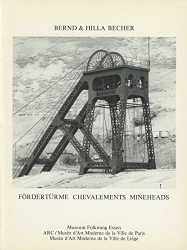 Forderturme Chevalements Mineheads (German, French and English Edition): Bernd Becher, Hilla Becher