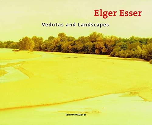 Vedutas and Landscapes 1996-2000: Esser, Elger