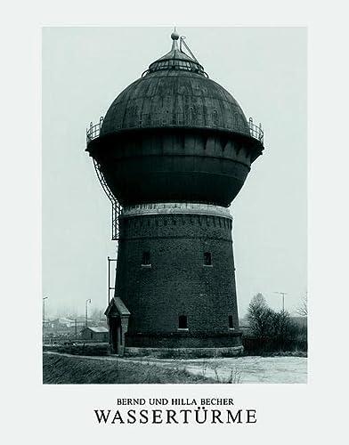 Wassertürme.: Bernd,Becher, Hilla Becher