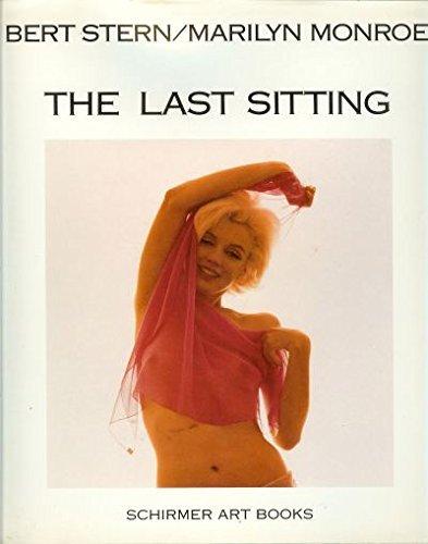 Marilyn Monroe's Last Sitting: Stern, Bert