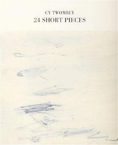 24 Short Pieces Twombly, Cy and Bastian, Heiner