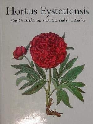 Hortus Eystettensis. Zur Geschichte eines Gartens und: Keunecke, Hans-Otto [Hg.]: