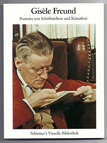 Portraits von Schriftstellern und Künstlern : mit einem autobiographischen Text. Gisèle Freund / Schirmer`s visuelle Bibliothek ; 14 - Freund, Gisèle (Verfasser)