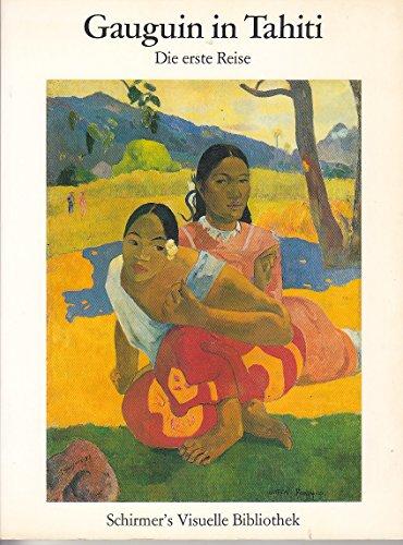 9783888143465: Gauguin in Tahiti. Die erste Reise
