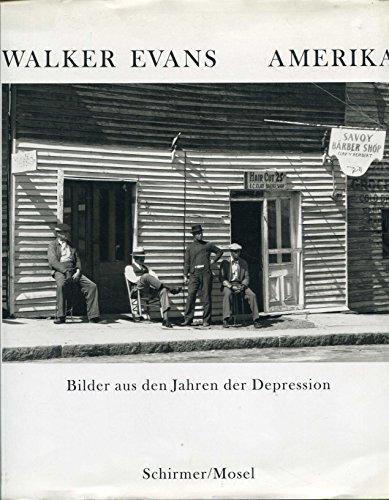 9783888143519: Walker Evans - Amerika. Bilder aus den Jahren der Depression