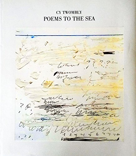 9783888143687: Cy Twombly: Poems to the Sea (English and German Edition)