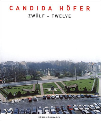 9783888143731: Candida Hofer: Zwolf - Twelve (German and English Edition)
